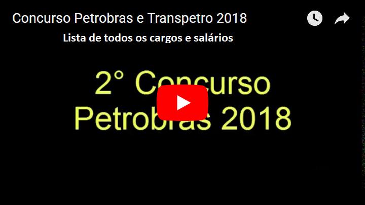 VÍDEO: Lista simplificada de cargos e salários do Concurso da Petrobras e Transpetro 2018