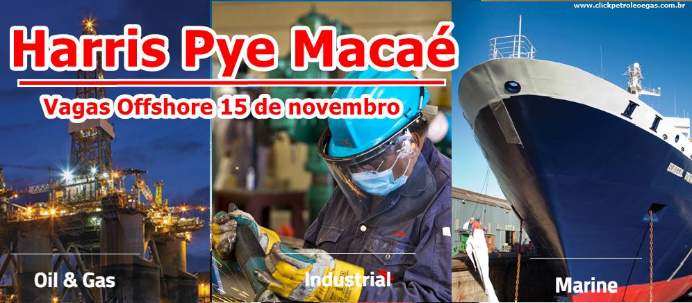 Processo seletivo offshore na Harris Pye Macaé em várias funções