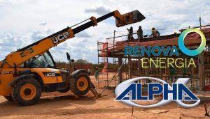 Obras na Bahia Renova Energia e Alpha Equipamentos