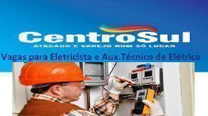 CENTROSUL; Elétrica; vagas de emprego