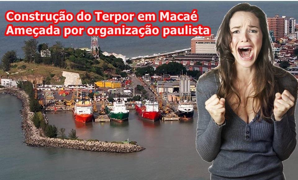 Construção do Porto em Macaé Ameaçado: Organização Paulista entra com Ação Civil e é atendida
