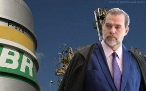 Dias Toffoli Petrobras privatização