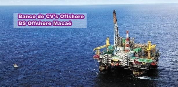 Empresa offshore em Macaé recebendo currículos BS Offshore