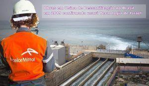 Obras em Usina de Dessanilização ArcelorMittal