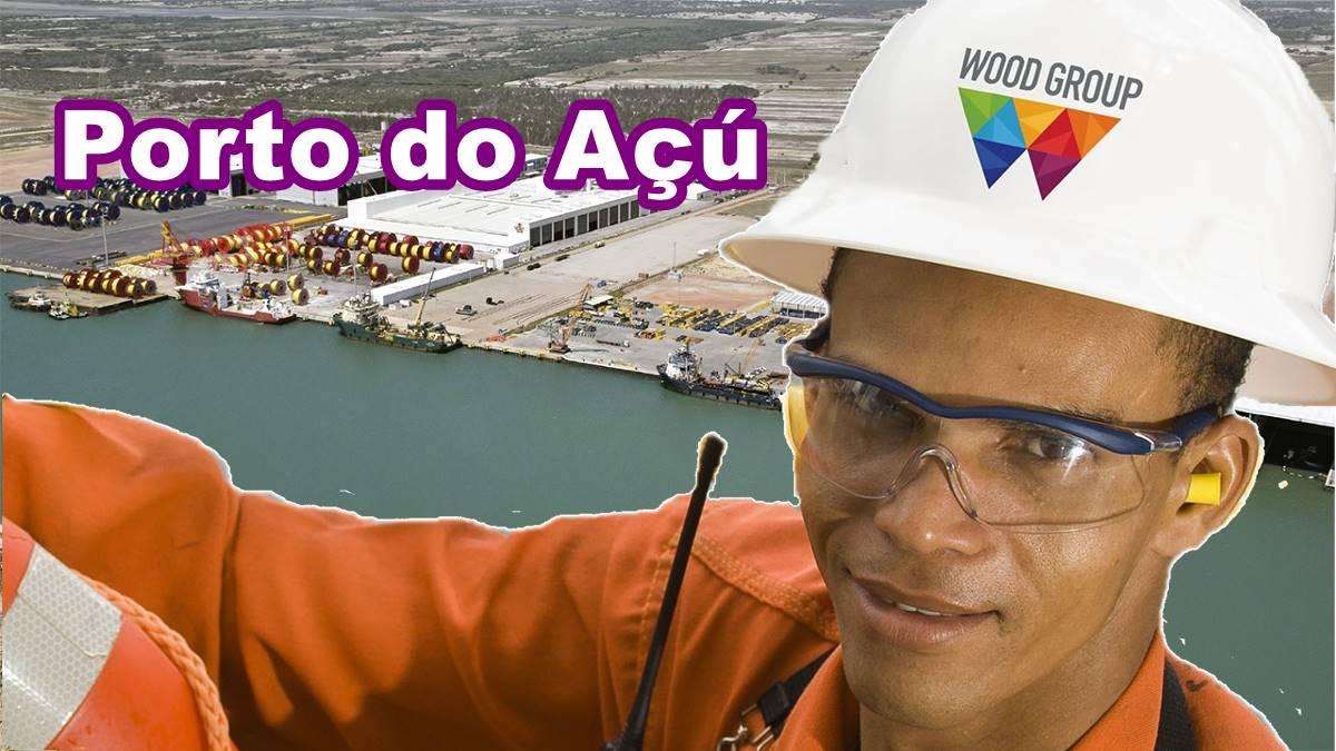 Porto do Açú Wood Vagas RJ