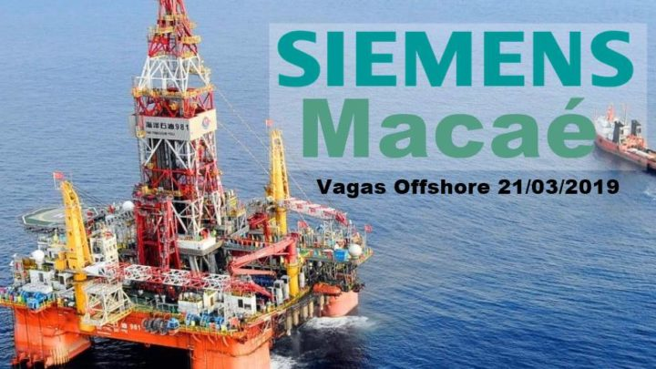 Siemens contrata técnicos em Macaé para atividades offshore e onshore