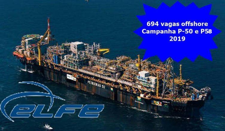 vagas offshore Elfe Engenharia P-50 P58
