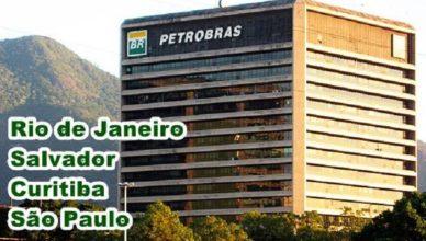 Petrobras Salvador Rio São Paulo Curitiba