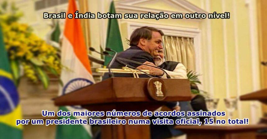 Brasil e Índia botam sua relação em outro nível; Bolsonaro e presidente da Índia assinaram hoje 15 acordos bilaterais dentre eles óleo e gás