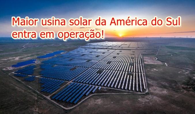 Entra em operação no Piauí a maior usina solar da América do Sul