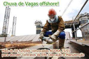 Vagas offshore anunciadas agora em mais de 20 funções para atender contratos da Elfe Operação e Manutenção