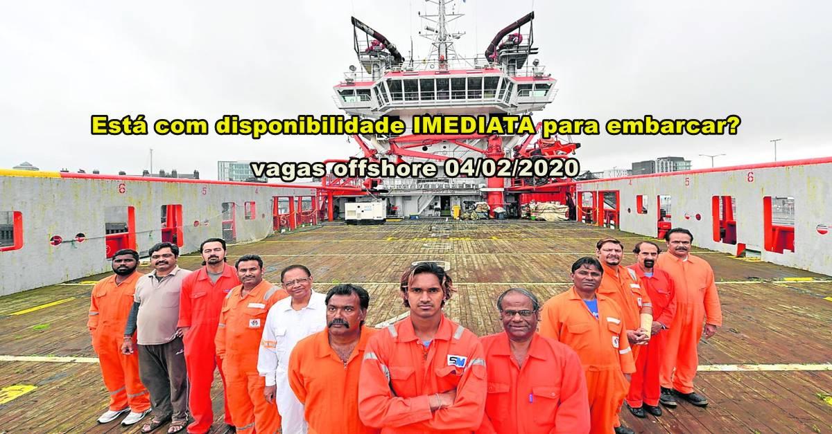Muitas vagas de emprego URGENTES e admissões IMEDIATAS para marítimos, hoje 04 de fevereiro