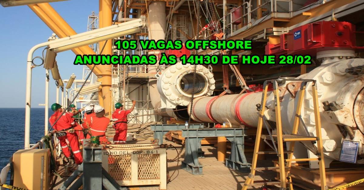 Poderoso processo seletivo com 105 vagas de emprego offshore acaba de sair neste dia 28