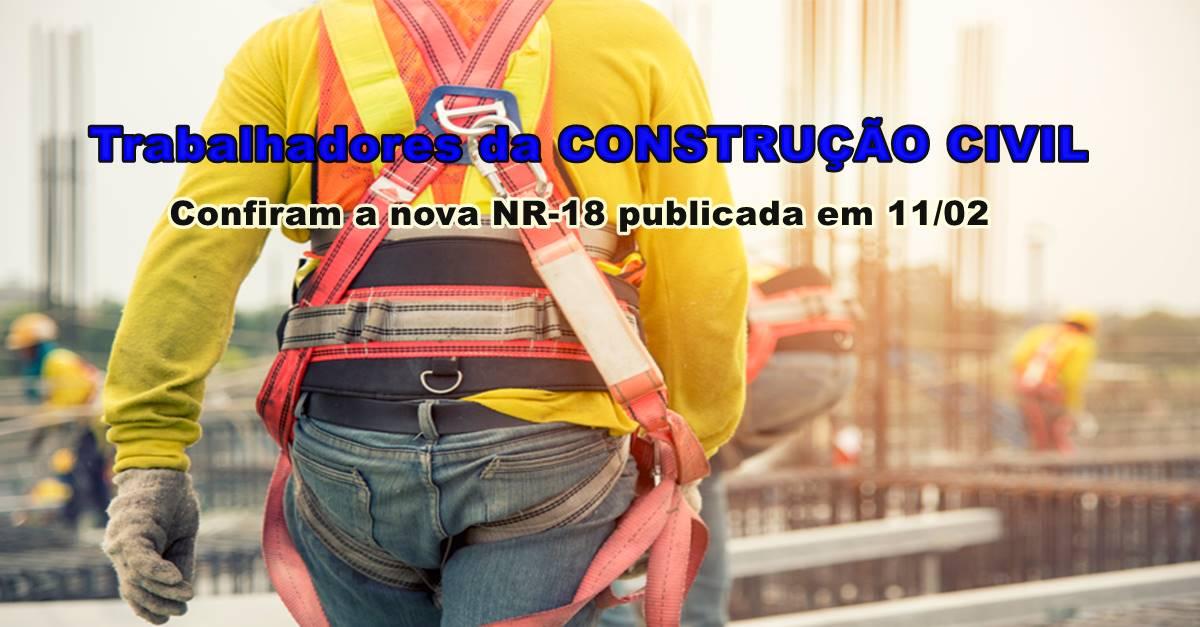Nova NR 18 eleva a segurança dos trabalhadores e promove modernização na construção civil