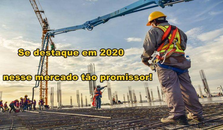 Construção Civil: se destaque nesse mercado tão promissor