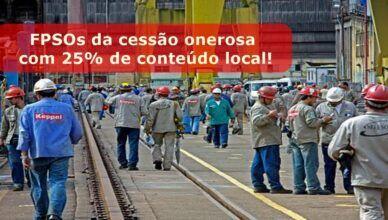 FPSOs encomendados pela Petrobras para o pré-sal da Bacia de Santos terão 25 por cento de conteúdo local
