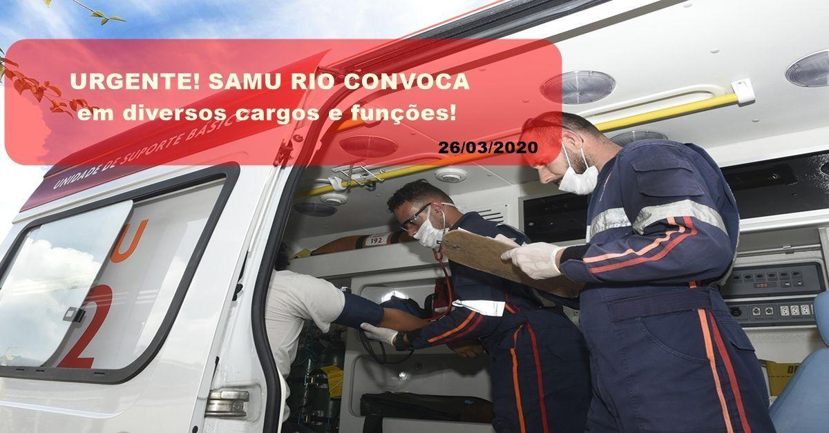 Coronavírus: SAMU Rio de Janeiro está com muitas vagas de emprego para diversos cargos e funções para início IMEDIATO