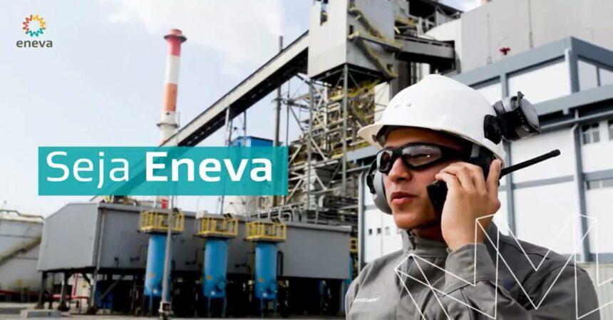 Eneva anunciou hoje (07) muitas vagas de emprego para trabalhar na usina Jaguatirica II – RR, RJ e CE