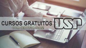 17 cursos online e gratuitos ofertados pela melhor instituição de ensino superior do Brasil – USP