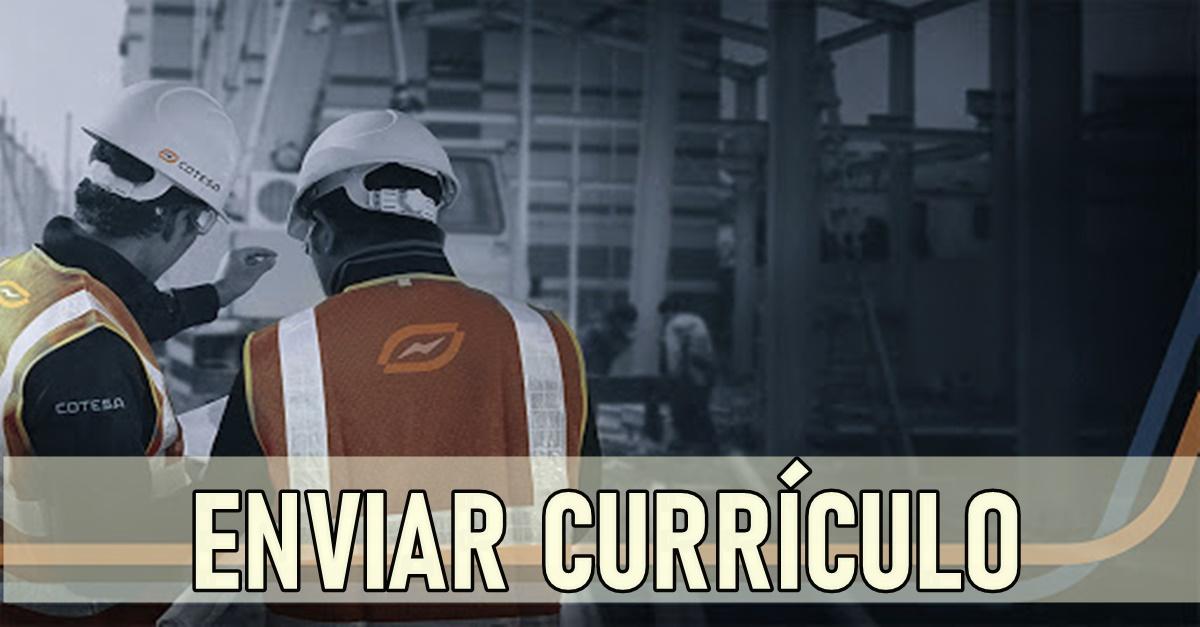 Muitas vagas de emprego hoje (19) abertas pela Cotesa Operação e Manutenção de geração e transmissão de energia