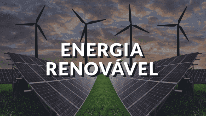 Energia renovável – apagão – Brasil