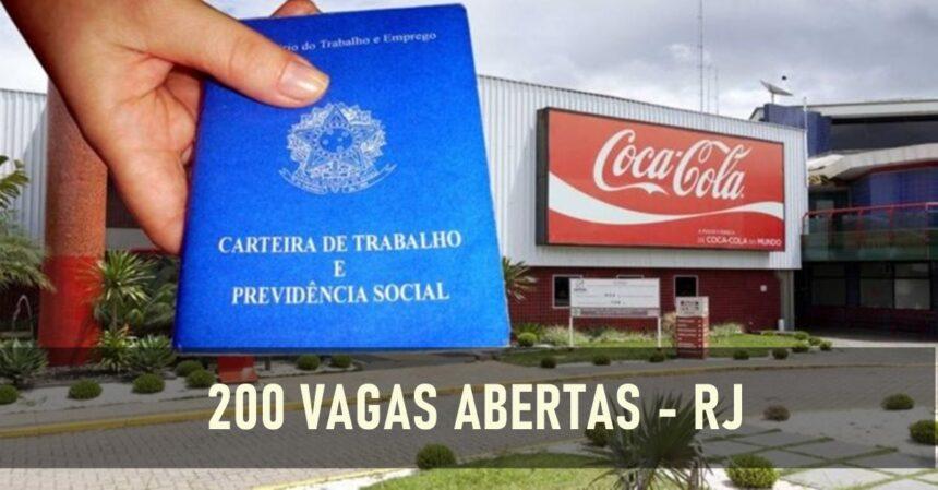Coca Cola contrata ajudantes, motoristas, auxiliares e operadores. São mais de 200 vagas de emprego para o Rio de Janeiro