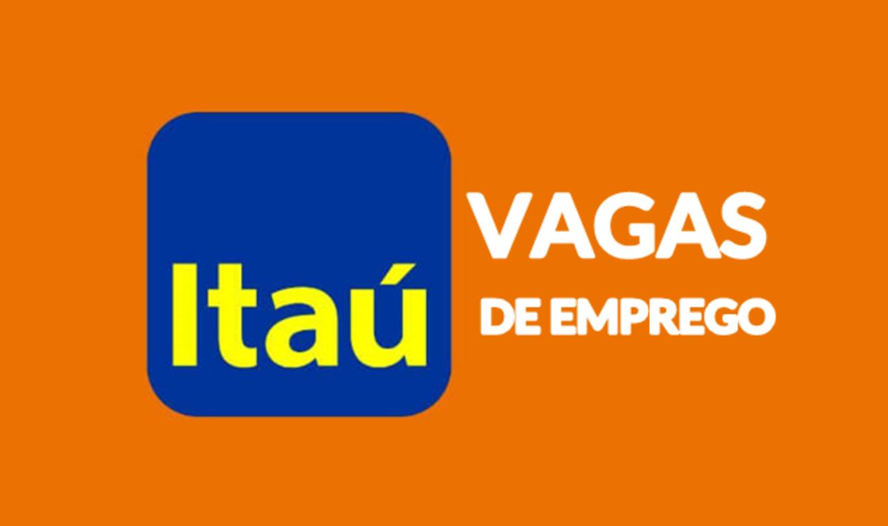 Vagas de emprego -Itaú - vagas