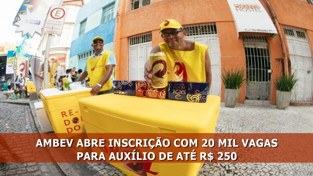 Ambev - vagas - auxílio - ambulante - carnaval