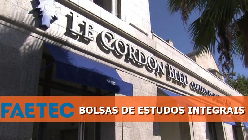 Le Cordon Bleu - Faetec - bolsas de estudos - Rio - vagas