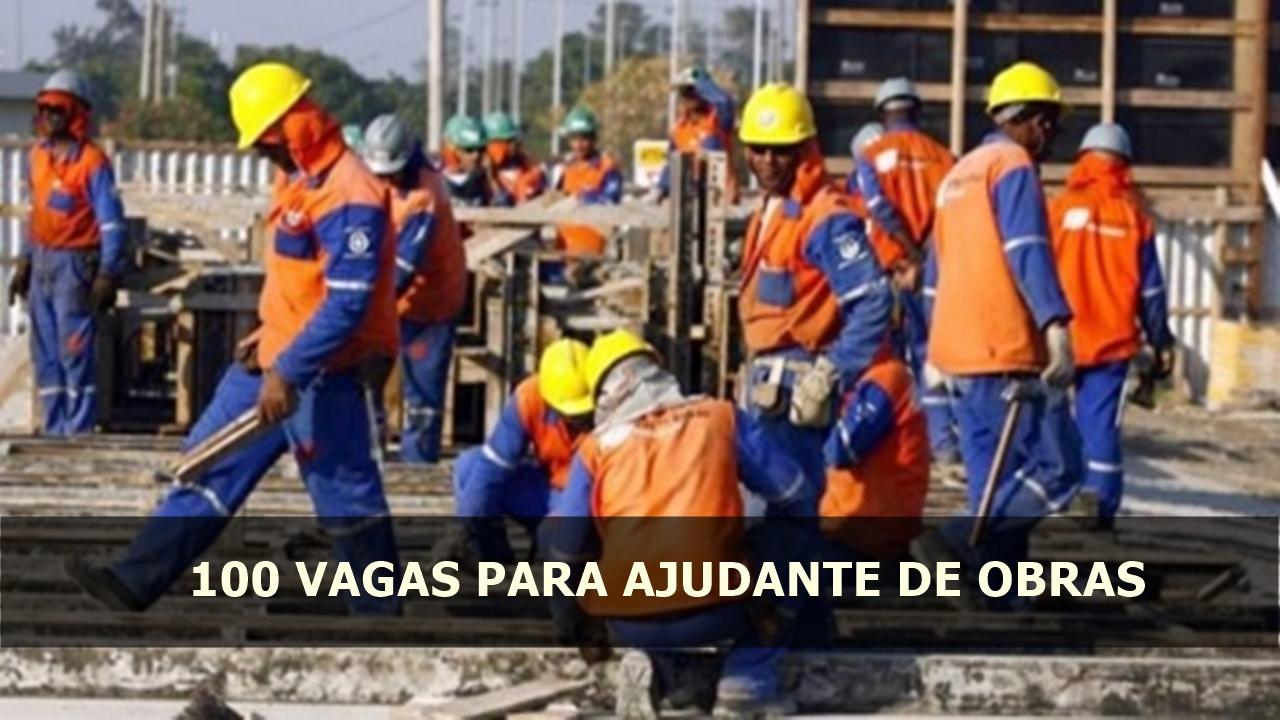 emprego - construção civil - ajudante - ensino fundamental - construtora Tenda