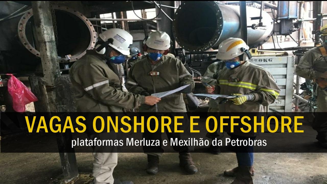 emprego - vagas - petrobras - rio de janeiro - santos - macaé - offshore - onshore - manutenção