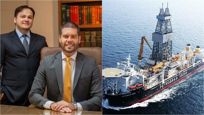 Petrobras óleo e gás escritório de advocacia navio sonda