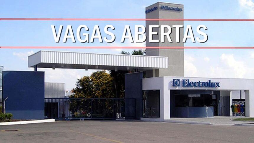 Electrolux - vagas - SP - emprego - fábrica - estágio - peças - multinacional