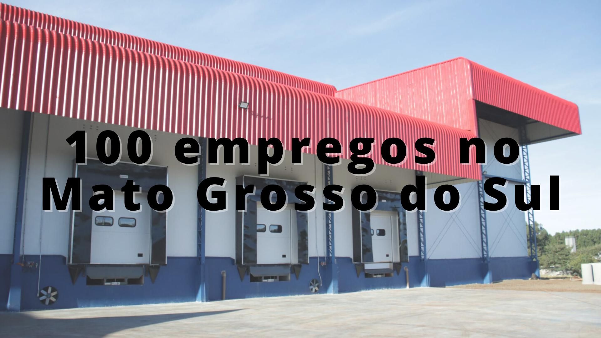 Mato Grosso do Sul – fábrica – empregos