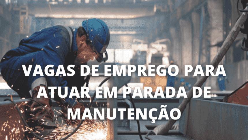 Vagas de emprego – parada de manutenção – Alagoas