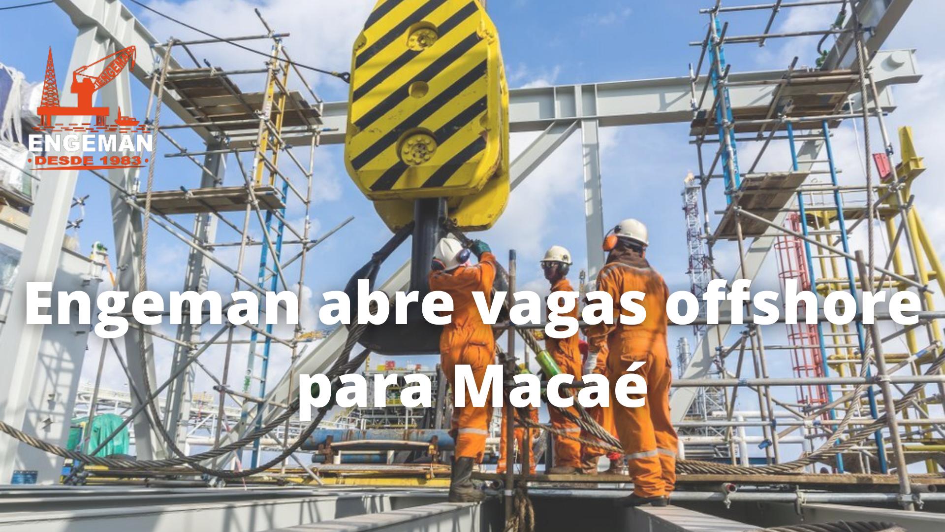 Engeman – Macaé – offshore