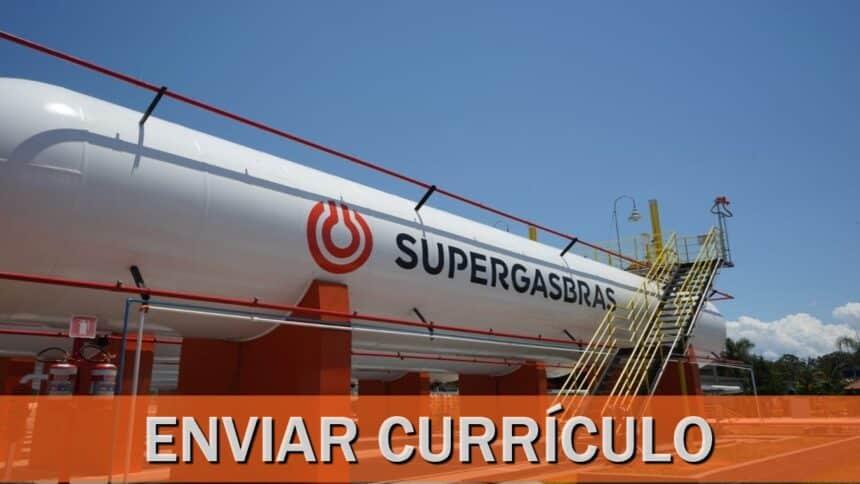 supergasbras - gás - vagas - rj - sp - ba - es - df - pr - sc - petróleo - estágio