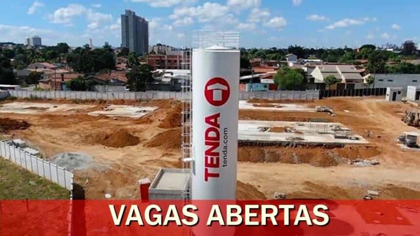 vagas - emprego - construção civil - Tenda - construtora - obras - rj - sp - ba - pr - ce -
