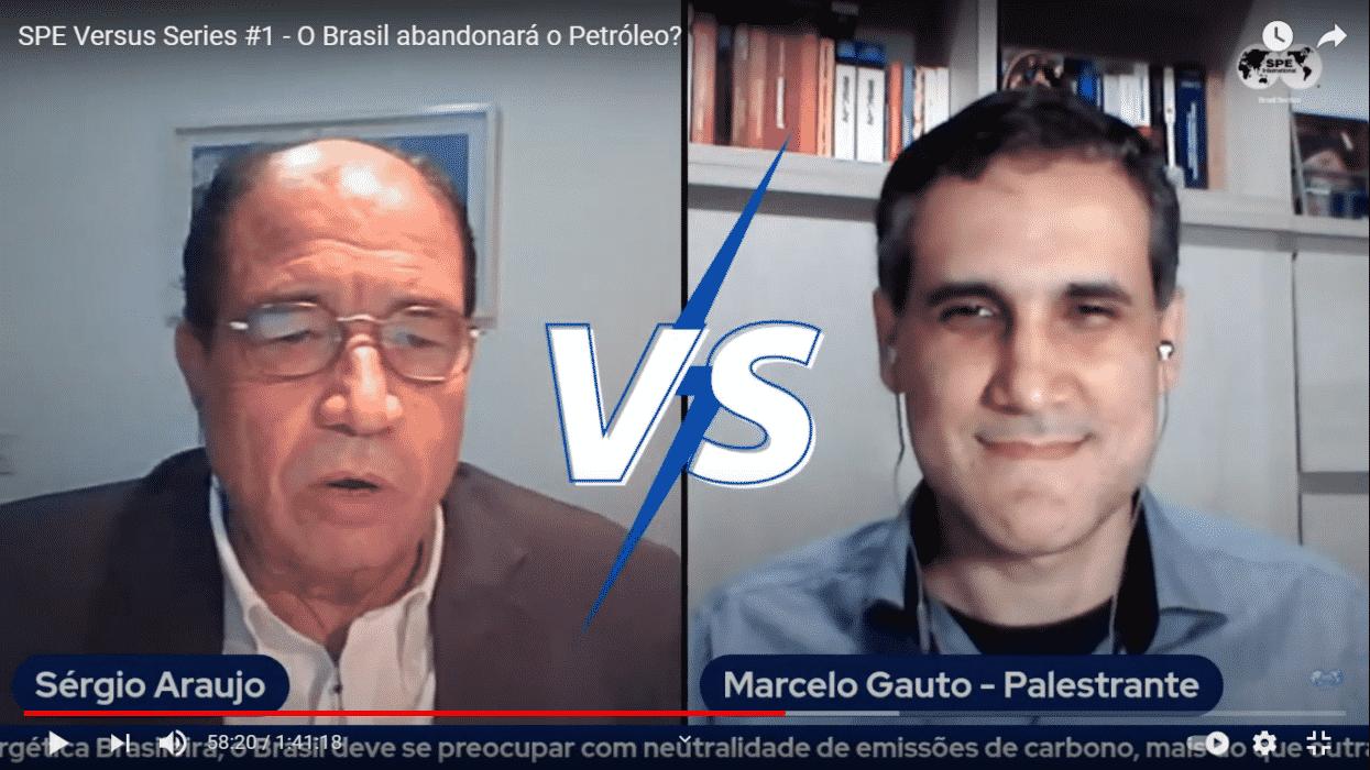 Sérgio Araújo e Marcelo Gauto discordaram sobre se o Brasil deve se preocupar mais ou menos com outros países sobre o abandono do petroleo