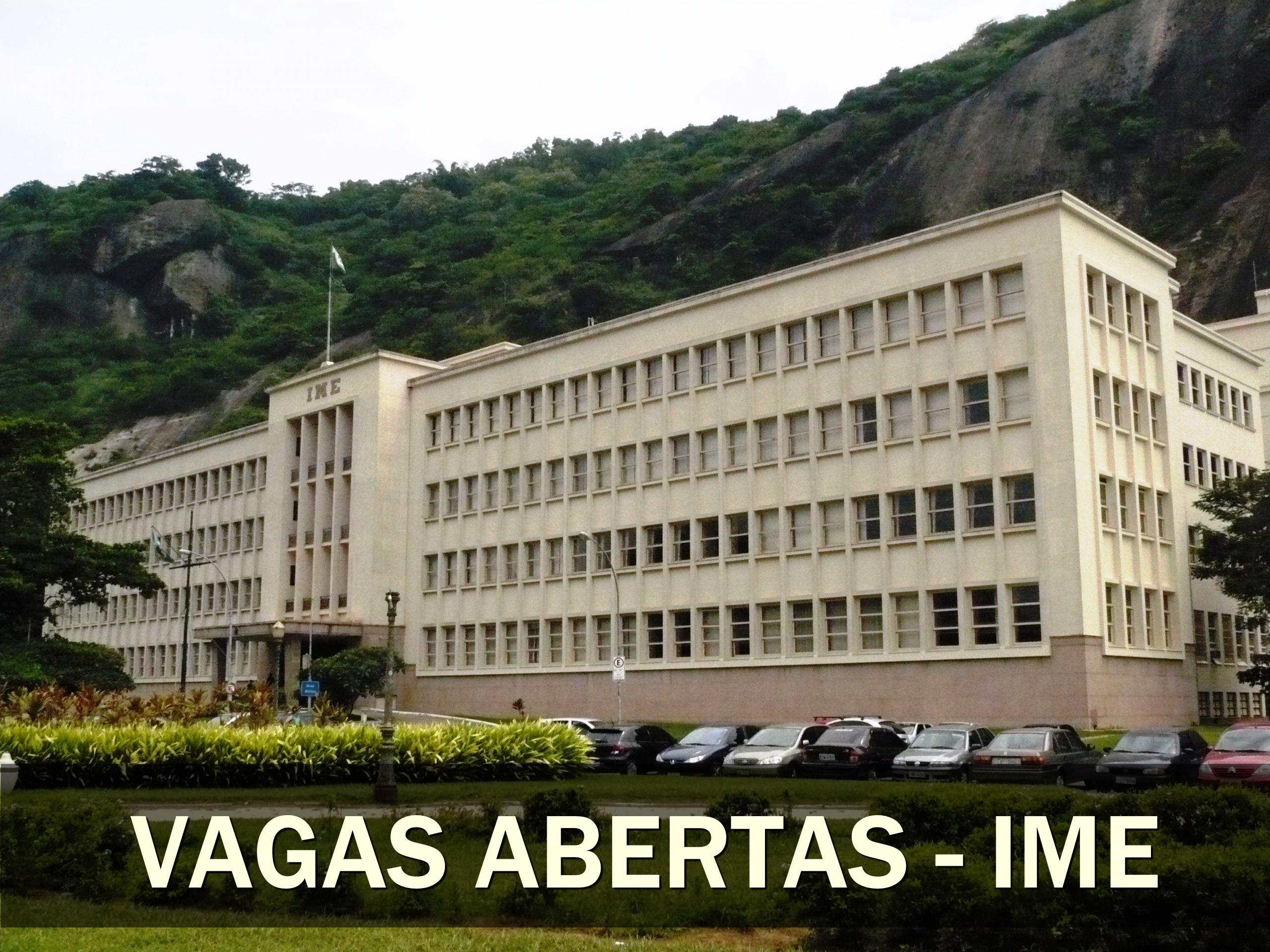 vagas - Instituto Militar de Engenharia - IME - VAGAS concurso - edital - engenharia