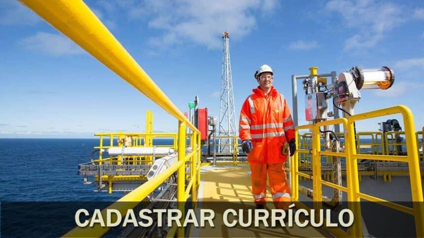 vagas - óleo e gás - empregos - vagas offshore - trabalhar embarcado - currículo