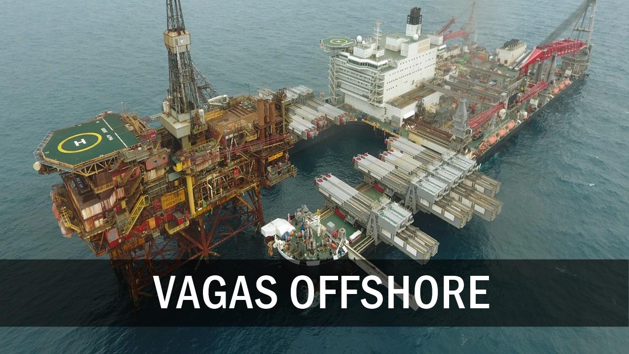 trabalhar embarcado - vagas - plataformas de petróleo - petrobras - macaé - vagas offshore - vagas de emprego