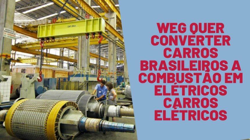 WEG - Senai - carro a combustão - veículo elétrico