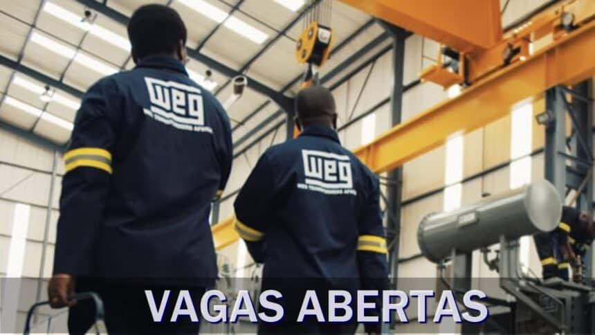 emprego - WEG - operador - produção - vagas - estágio - técnico - santa catarina - minas gerais - soldador - recepcionista - coordenador - analista