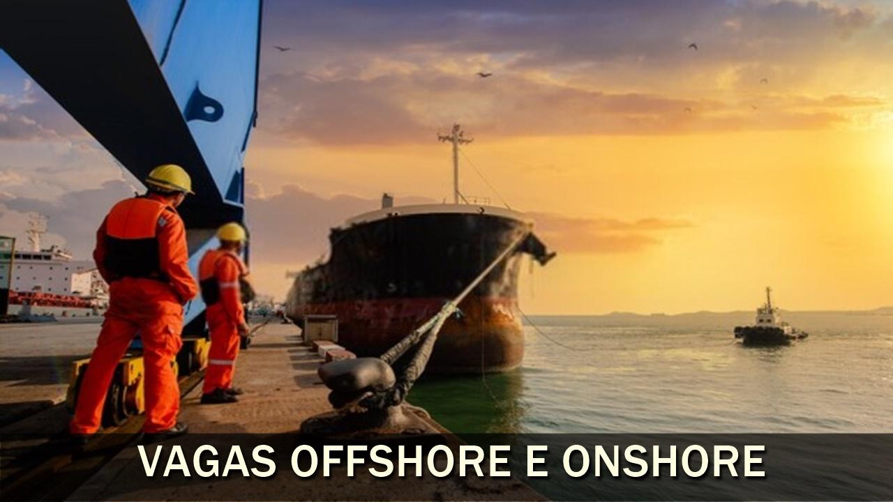 emprego - vagas - trabalhar embarcado - offshore - onshore - macaé - rio de janeiro - cozinheiro - técnico - ensino fundamental