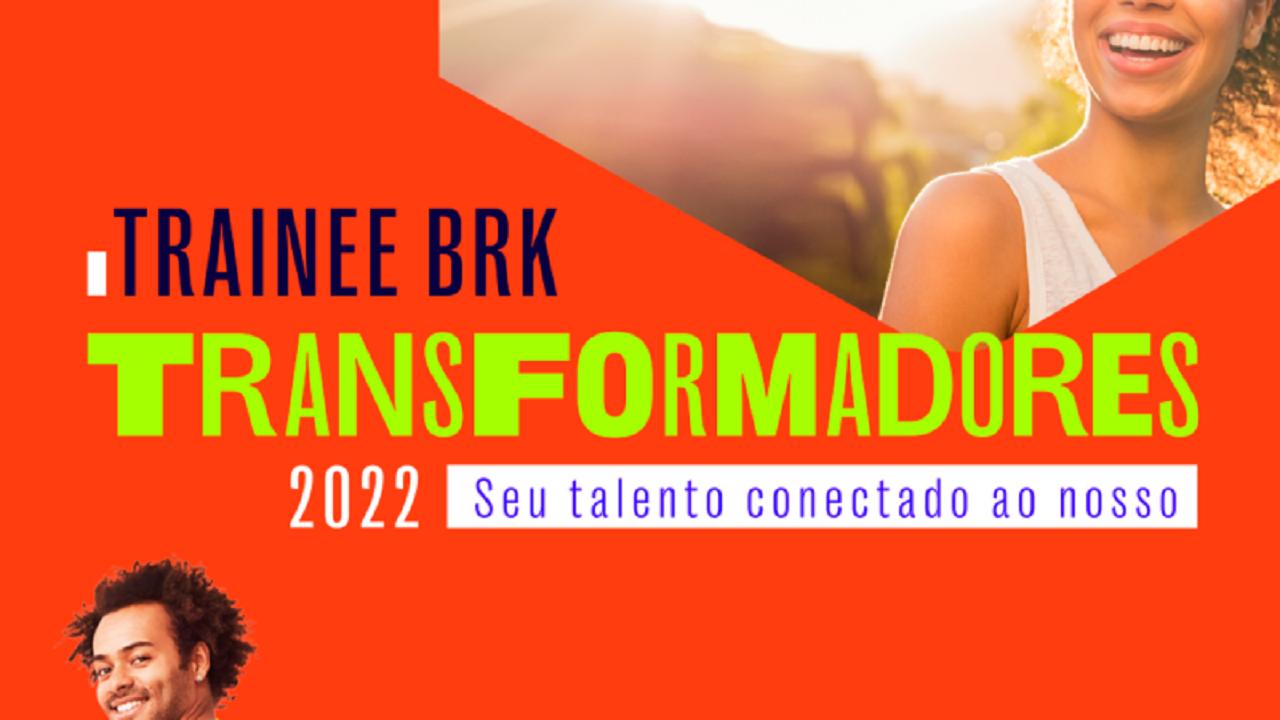 BRK Ambiental - BRK -vagas - Trainee - MAranhão
