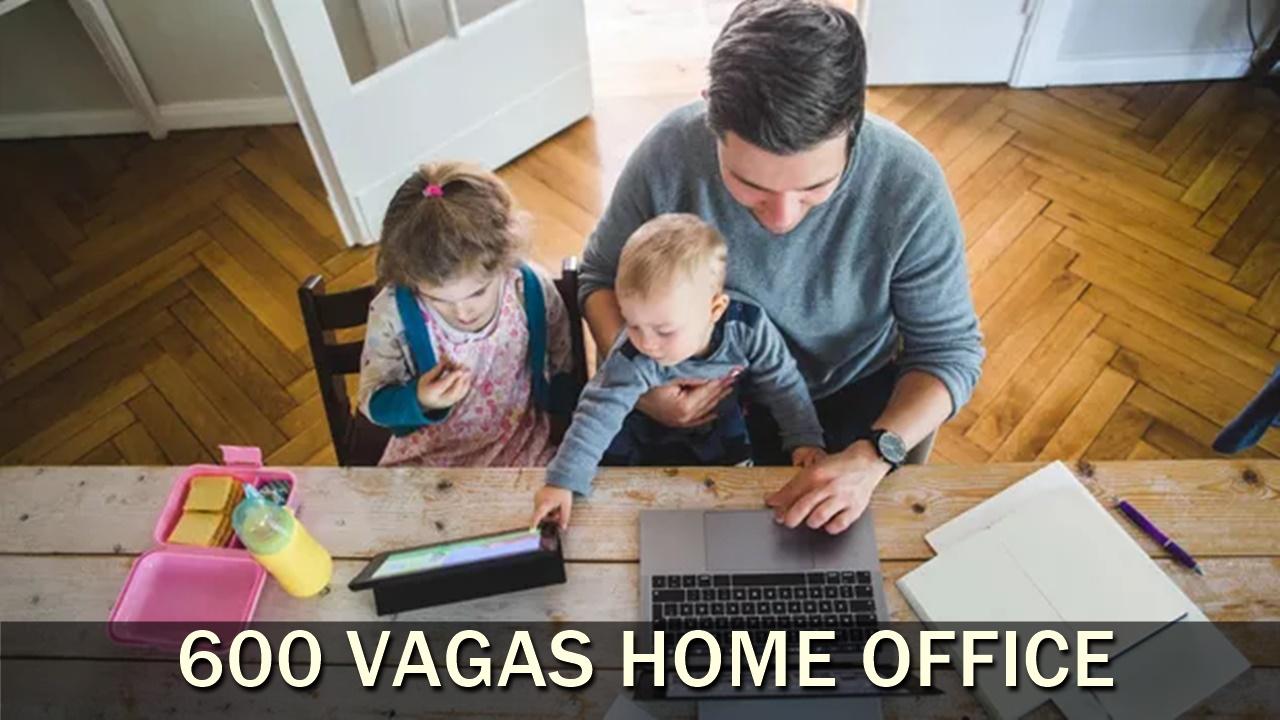 home office - emprego - vagas - técnico - trabalho remoto - trabalhar em casa -