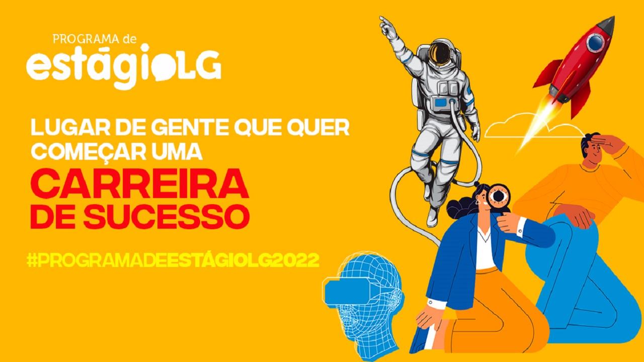 LG - vagas de estágio - programa de estágio - Belo Horizonte - Goiânia