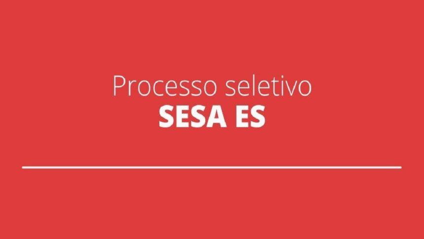 Secretaria de Saúde - ES -0 processo seletivo - salários